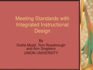 Meeting Standards with Integrated Instructional Design