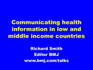 Communicating health information in low and middle income countries
