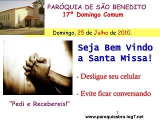 PARÓQUIA DE SÃO BENEDITO 17º Domingo Comum