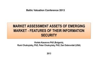 MARKET ASSESSMENT ASSETS OF EMERGING MARKET - FEATURES OF THEIR INFORMATION SECURITY