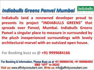 Indiabulls Greens Panvel apartments mumbai @ 09999684166