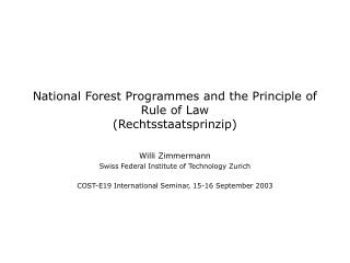 National Forest Programmes and the Principle of Rule of Law  (Rechtsstaatsprinzip)