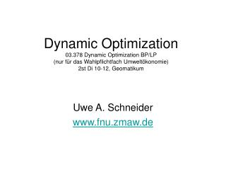 Dynamic Optimization 03.378 Dynamic Optimization BP