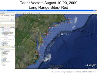 Codar Vectors August 10-20, 2009 Long Range Sites- Red