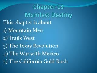 Chapter 13 Manifest Destiny
