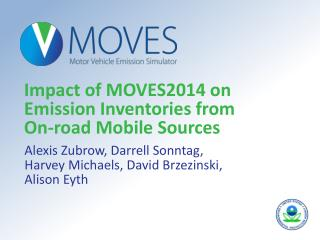 Impact of MOVES2014 on Emission Inventories from  On-road Mobile Sources