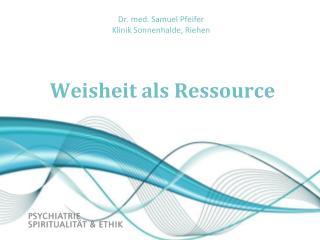 Weisheit als Ressource