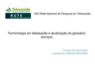 Terminologia em telessaúde e atualização do glossário: serviços