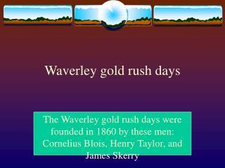 Waverley gold rush days