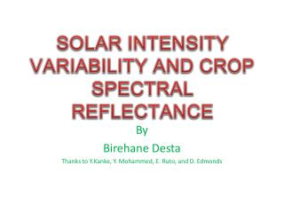 SOLAR INTENSITY VARIABILITY AND CROP SPECTRAL REFLECTANCE