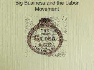 Big Business and the Labor Movement