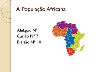 A População Africana