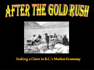 Staking a Claim in B.C.'s Market Economy