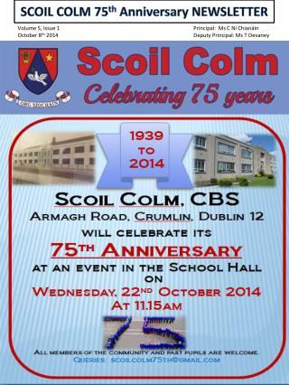 SCOIL COLM 75 th  Anniversary NEWSLETTER