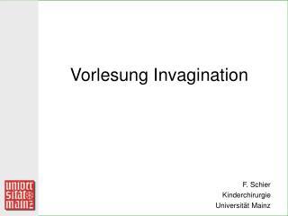 Vorlesung Invagination