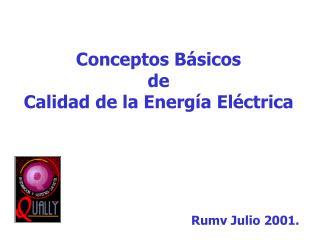 Conceptos Básicos de Calidad de la Energía Eléctrica