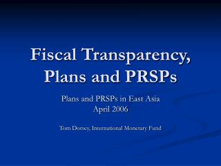 Fiscal Transparency, Plans and PRSPs