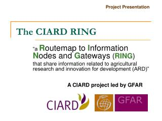 The CIARD RING