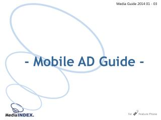 Media Guide  201 4  0 1  -  03