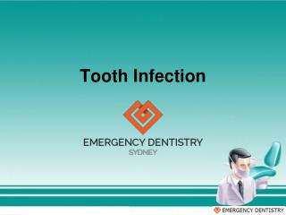 Tooth Infection by Emergency Dentists Sydney