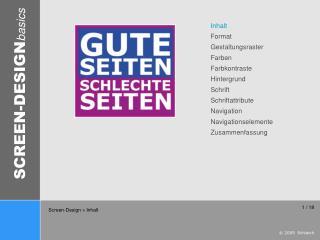 Inhalt Format Gestaltungsraster Farben Farbkontraste Hintergrund Schrift Schriftattribute