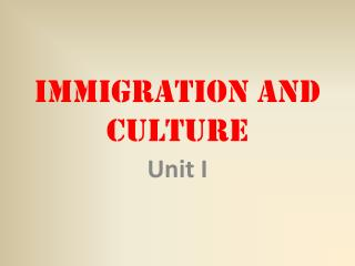 Immigration and Culture