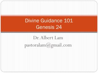 Divine Guidance 101 Genesis 24