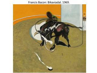 Francis Bacon: Bikaviadal. 1969.