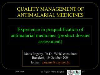 QUALITY MANAGEMENT OF ANTIMALARIAL MEDICINES