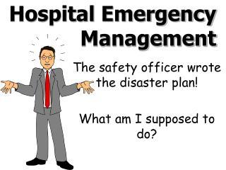 Hospital Emergency Management