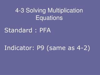 4-3 Solving Multiplication Equations