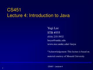 CS451 Lecture 4: Introduction to Java