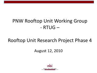 PNW Rooftop Unit Working Group - RTUG � Rooftop Unit Research Project Phase 4