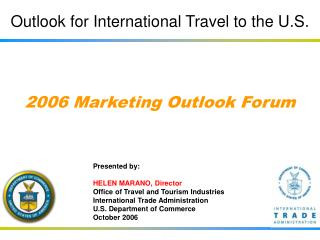 Outlook for International Travel to the U.S.