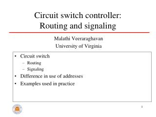 Circuit switch controller: Routing and signaling