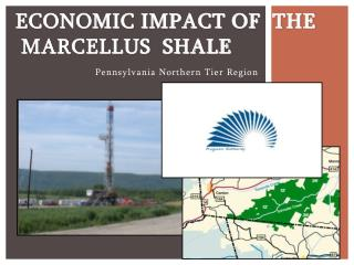Economic Impact of  the  Marcellus  Shale
