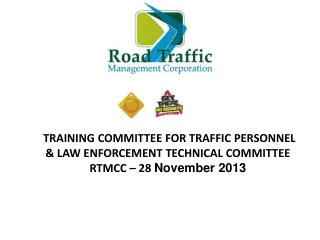 Training  Committee for Traffic Personnel-  Progress  onProgrammes