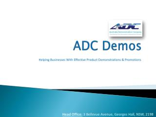 ADC Demos: Helping businesses with effective Product Demonst