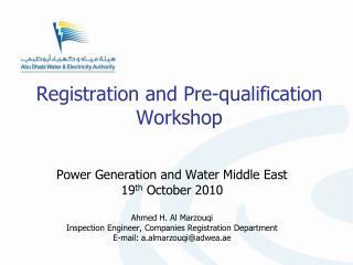 Registration and Pre-qualification  Workshop