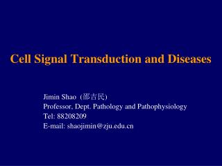 Cell Signal Transduction and Diseases