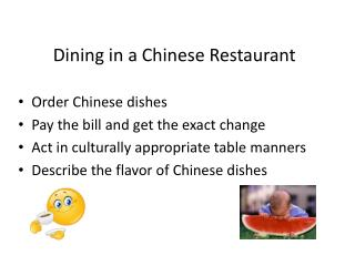 Dining in a Chinese Restaurant