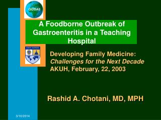 A Foodborne Outbreak of Gastroenteritis in a Teaching Hospital