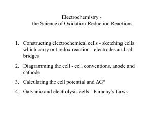 Electrochemistry -  the Science of Oxidation-Reduction Reactions