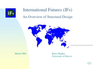 International Futures IFs   An Overview of Structural Design