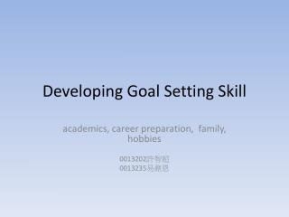 Developing Goal Setting Skill