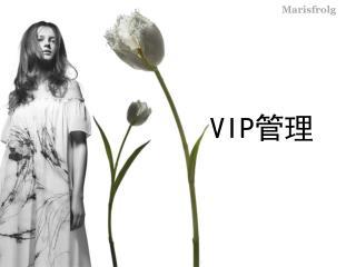 VIP ??