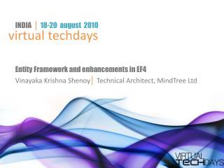 Entity Framework and enhancements in EF4
