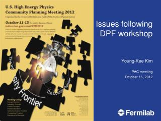Issues following DPF workshop