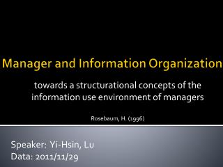 Manager and Information Organization