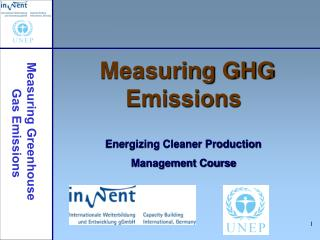 Measuring GHG Emissions  Energizing Cleaner Production Management Course